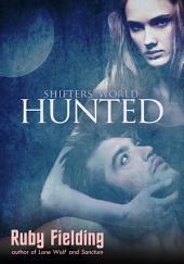 Hunted: a Shifters' World novella: (post-apocalypse werewolf romance)