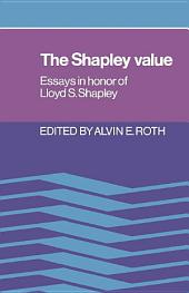 The Shapley Value: Essays in Honor of Lloyd S. Shapley