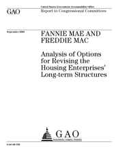 Fannie Mae and Freddie Mac: Analysis of Options for Revising the Housing Enterprises' Long-Term Structures