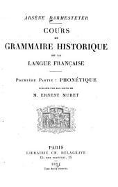 Cours de grammaire historique de la langue française