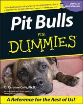 Pit Bulls For Dummies