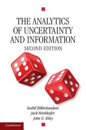 The Analytics of Uncertainty and Information: Edition 2