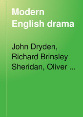 Modern English Drama: Dryden, Sheridan, Goldsmith, Shelley, Browning, Byron