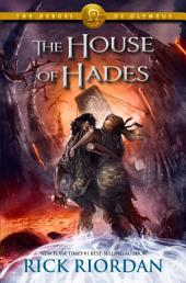 The Heroes of Olympus, Book Four: The House of Hades