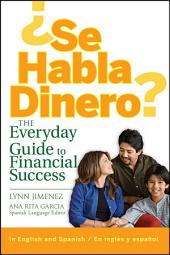 Se Habla Dinero: The Everyday Guide to Financial Success