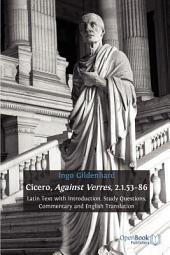 Cicero, Against Verres, 2.1.53-86: Latin Text with Introduction, Study Questions, Commentary and English Translation