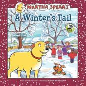Martha Speaks: A Winter's Tail