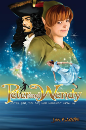Peter and Wendy: The Boy Who Wouldn't Grow Up ; (Illustrated Edition) (More Than 40 Pictures Included)