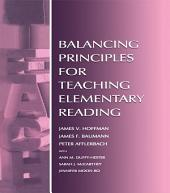 Balancing Principles for Teaching Elementary Reading