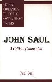 John Saul: A Critical Companion
