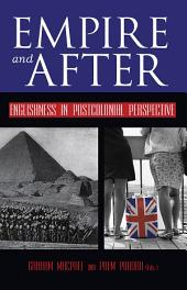 Empire and After: Englishness in Postcolonial Perspective