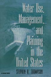 Water Use, Management, and Planning in the United States