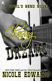 Chasing Dreams: A Devil's Bend Novel