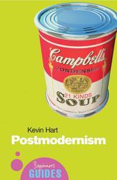 Postmodernism: A Beginner's Guide