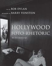 Hollywood Foto-Rhetoric: The Lost Manuscript