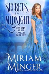 Secrets of Midnight: A Regency Romance (The Man of My Dreams, Book 1)