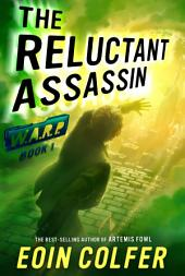 WARP Book 1: Reluctant Assassin, The