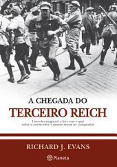 A Chegada do Terceiro Reich