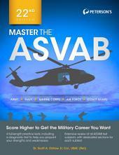 Master the ASVAB, 22nd Edition: Edition 22