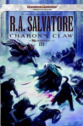 Charon's Claw: Neverwinter Saga, Book 3