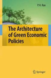 The Architecture of Green Economic Policies