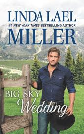 Big Sky Wedding: Book 5 of Parable, Montana Series