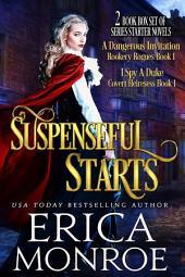 Suspenseful Starts: Historical Romance