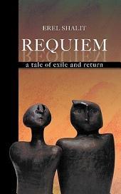 Requiem: A Tale of Exile & Return