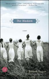 The Madam: A Novel