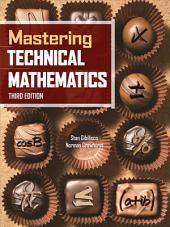Mastering Technical Mathematics, Third Edition: Edition 3
