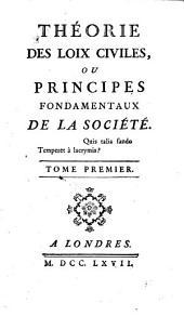 Théorie des loix civiles, ou, Principes fondamentaux de la société