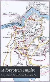 A Forgotten Empire: (Vijayanagar) a Contribution to the History of India