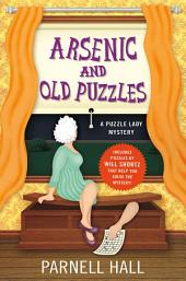 Arsenic and Old Puzzles: A Puzzle Lady Mystery