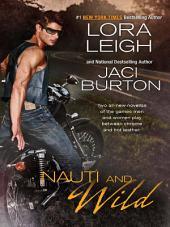 Nauti and Wild