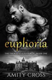 Euphoria: The Thornfield Affair #1