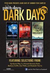 Pitch Dark: Dark Days of Summer Sampler