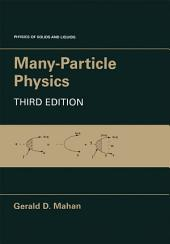 Many-Particle Physics: Edition 3