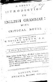 A Short Introduction to English Grammar: With Critical Notes