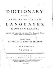 A dictionary of the English and Italian languages ... To which is added , an Italian and English grammar. A new edition