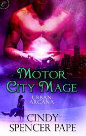 Motor City Mage