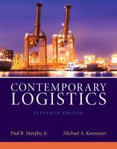 Contemporary Logistics: Edition 11