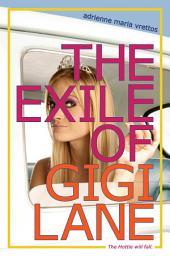 Exile of Gigi Lane