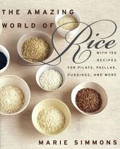 The Amazing World of Rice