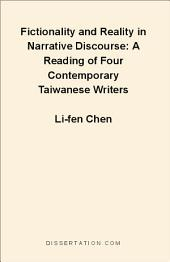 Fictionality and Reality in Narrative Discourse: A Reading of Four Contemporary Taiwanese Writers