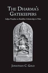 Dharma's gatekeepers, The