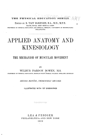 Applied Anatomy and Kinesiology: The Mechanism of Muscular Movement