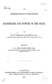 An Introduction to the Duties of Magisitrates and Justices of the Peace