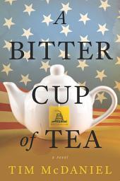 A Bitter Cup of Tea