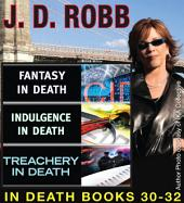J.D Robb IN DEATH COLLECTION: Books 30-32
