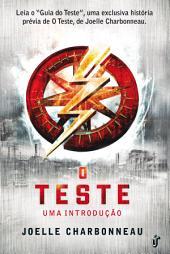 """O Teste - Uma introdução: Prévia de """"O Teste"""", apenas em formato digital"""